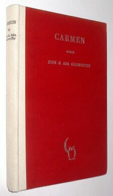 Carmen An Opera In Four Acts Galsworthy Ltd Edition 1932