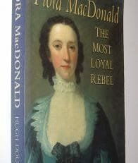 Flora Macdonald The Most Loyal Rebel Hugh Douglas Sutton 1999