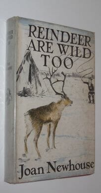 Reindeer Are Wild Too Joan Newhouse Travel Book Club 1954