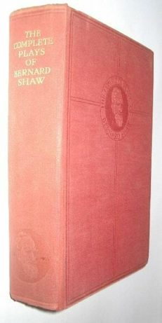 The Complete Plays Of Bernard Shaw Odhams 1934