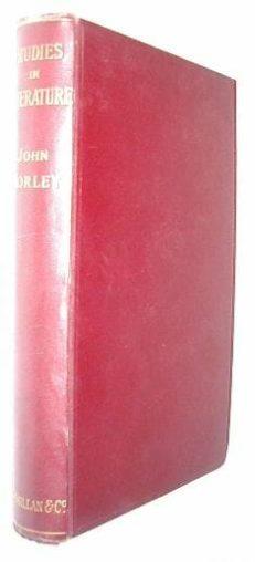 Studies In Literature John Morley Macmillan 1891