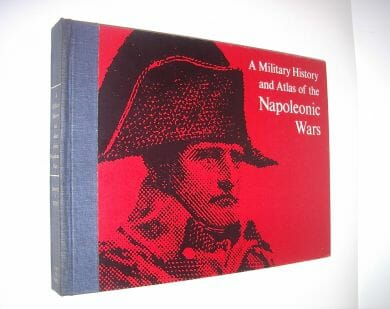 A Military History and Atlas of the Napoleonic Wars Esposito Elting Faber 1964
