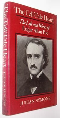 The Tell-Tale Heart Life and Works of Edgar Allan Poe Symons 1978