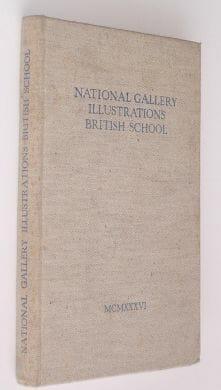 National Gallery Illustrations British Schools 1936