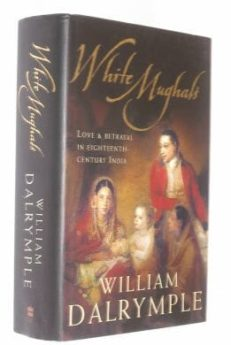 White Mughals William Dalrymple HarperCollins 2002