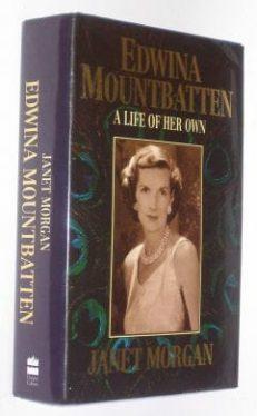 Edwina Mountbatten Janet Morgan HarperCollins 1991