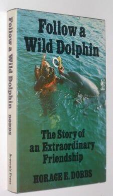 Follow A Wild Dolphin Horace Dobbs Souvenir 1978