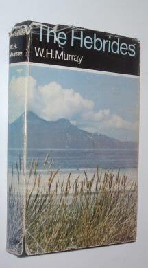 The Hebrides W H Murray Heinemann 1969