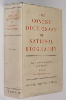 The Concise Dictionary Of National Biography Pt 1 1969