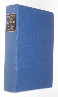 The Visits Of Elizabeth Elinor Glyn Duckworth 1901