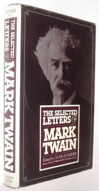 The Selected Letters of Mark Twain Charles Neider Harper & Row 1982