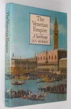 The Venetian Empire Jan Morris Faber 1980