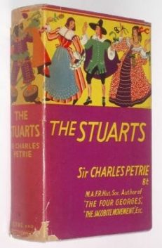 The Stuarts Sir Charles Petrie Eyre & Spottiswoode 1937