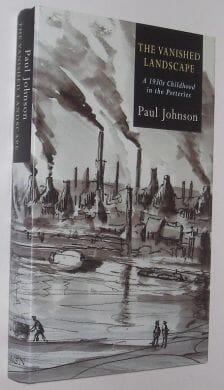 The Vanished Landscape Paul Johnson 2004