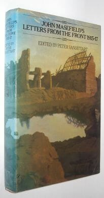 John Masefield's Letters From The Front 1915-17 Constable 1984