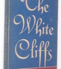 The White Cliffs Miller Coward-McCann 1941