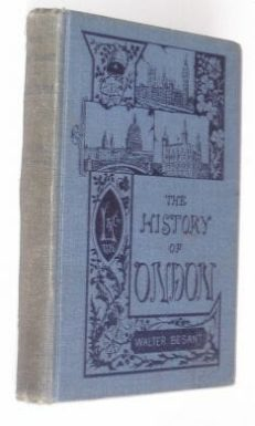 The History Of London Besant Longmans 1907