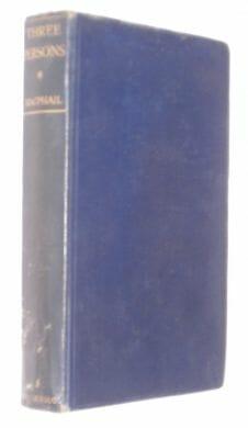 Three Persons Andrew Macphail John Murray 1929