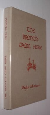 The Brontes Came Here Phyllis Whitehead Privately Published ca1965