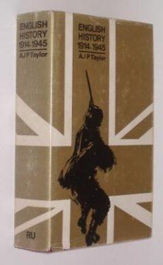 English History 1914-1945 A J P Taylor RU 1967