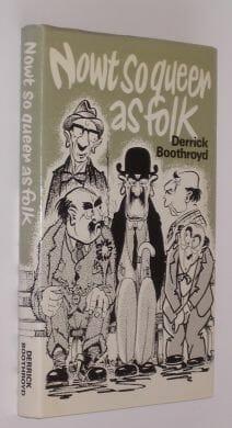 Nowt So Queer As Folk Derrick Boothroyd 1976