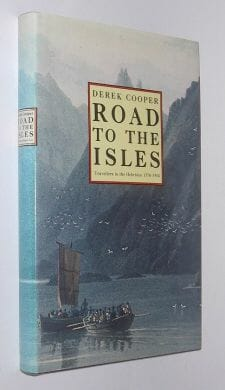 Road To The Isles Derek Cooper Routledge 1979