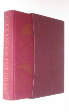 Alexander The Great Robin Lane Fox Folio Society 1997