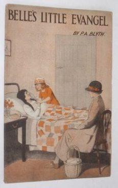 Belle's Little Evangel P A Blyth RTS Paperback c1900