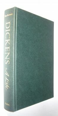 Dickens A Life Norman & Jeanne Mackenzie Oxford 1979