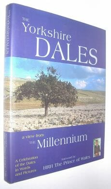 The Yorkshire Dales A View From The Millennium Joy Speakman 1999