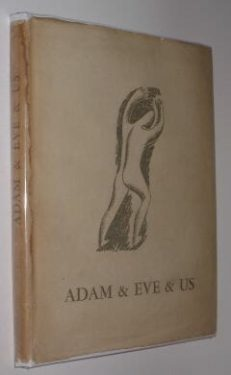 Adam & Eve & Us Poems by Hardiman Scott Sylvan Press 1946