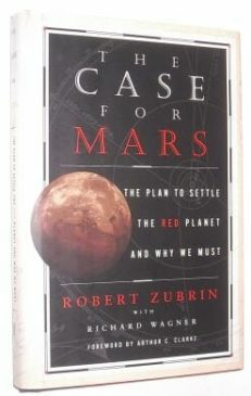 The Case For Mars Robert Zubrin Simon & Schuster 1996