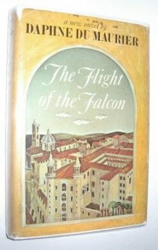 The Flight Of The Falcon Daphne Maurier Doubleday 1965