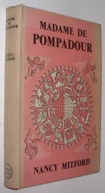 Madame de Pompadour Nancy Mitford Reprint 1955