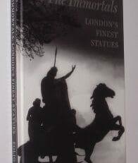 The Immortals London's Finest Statues Folio Society 1998