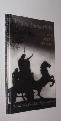 The Immortals London's Finest Statues Folio Society 1998