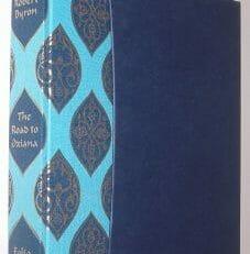 The Road to Oxiana Robert Byron Folio Society 2000