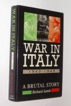 War In Italy 1943-1945 A Brutal History Lamb 1993