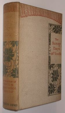 The Sunny Days Of Youth Fisher Unwin 1896