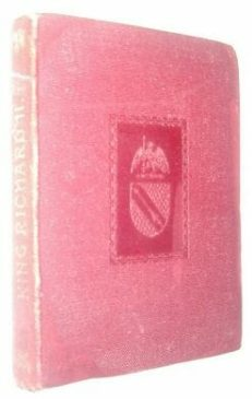 Tragedy Of King Richard II Temple Shakespeare Dent 1899