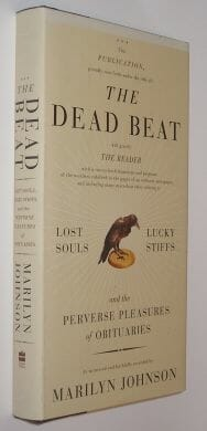 The Dead Beat Marilyn Johnson HarperCollins 2006