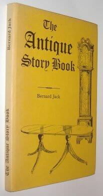 The Antique Story Book Bernard Jack 1978