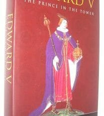 Edward V The Prince In The Tower Hicks Tempus 2003