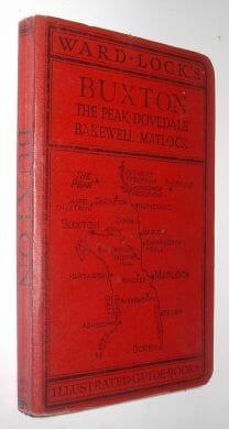 Ward Lock's Buxton The Peak Dovedale Bakewell Matlock 1951