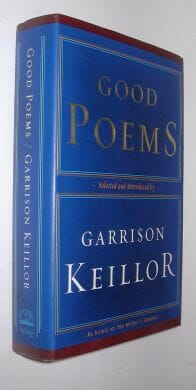 Good Poems Selected & Introduced by Garrison Keillor Viking 2002