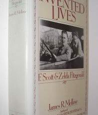 Invented Lives F Scott & Zelda Fitzgerald Mellow Souvenir Press 1985