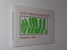 Ways Through Bracken Thomas A Clark The Jargon Society 1980