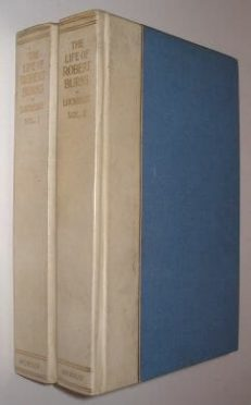 The Life Of Robert Burns John Gibson Lockhart 2 Volumes Henry Young 1914