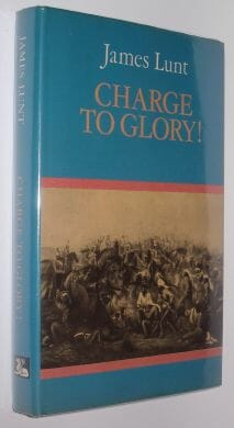 Charge To Glory James Lunt White Lion 1976