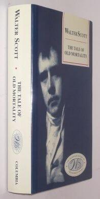 The Tale of Old Mortality Scott Edinburgh Edition 1993